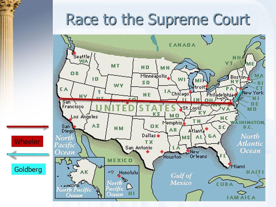 Race to the Supreme Court Wheeler Goldberg
