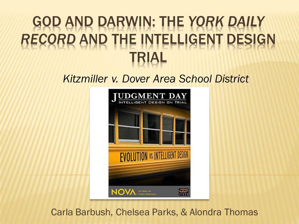 Carla Barbush, Chelsea Parks, & Alondra Thomas Kitzmiller v. Dover Area School District