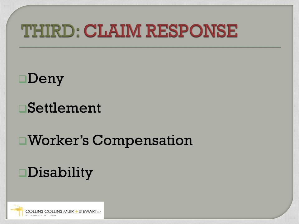  Deny  Settlement  Worker's Compensation  Disability