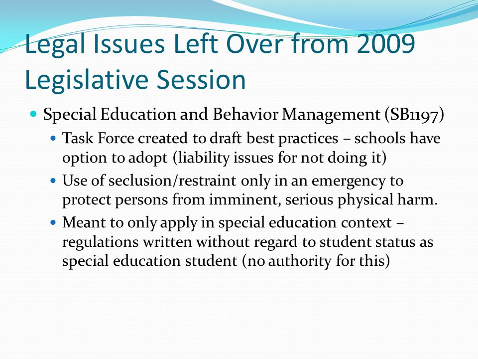 Legal Issues Left Over from 2009 Legislative Session Student Religious Liberties (Hb2357) Forbids discrimination against students or parents on the basis of a religious viewpoint or religious expression.