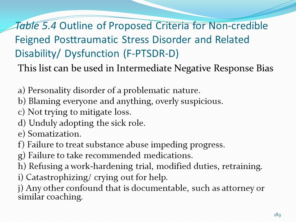 Table 5.4 Outline of Proposed Criteria for Non-credible Feigned Posttraumatic Stress Disorder and Related Disability/ Dysfunction (F-PTSDR-D) This lis