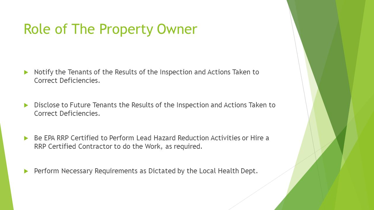 Role of The Property Owner  Notify the Tenants of the Results of the Inspection and Actions Taken to Correct Deficiencies.