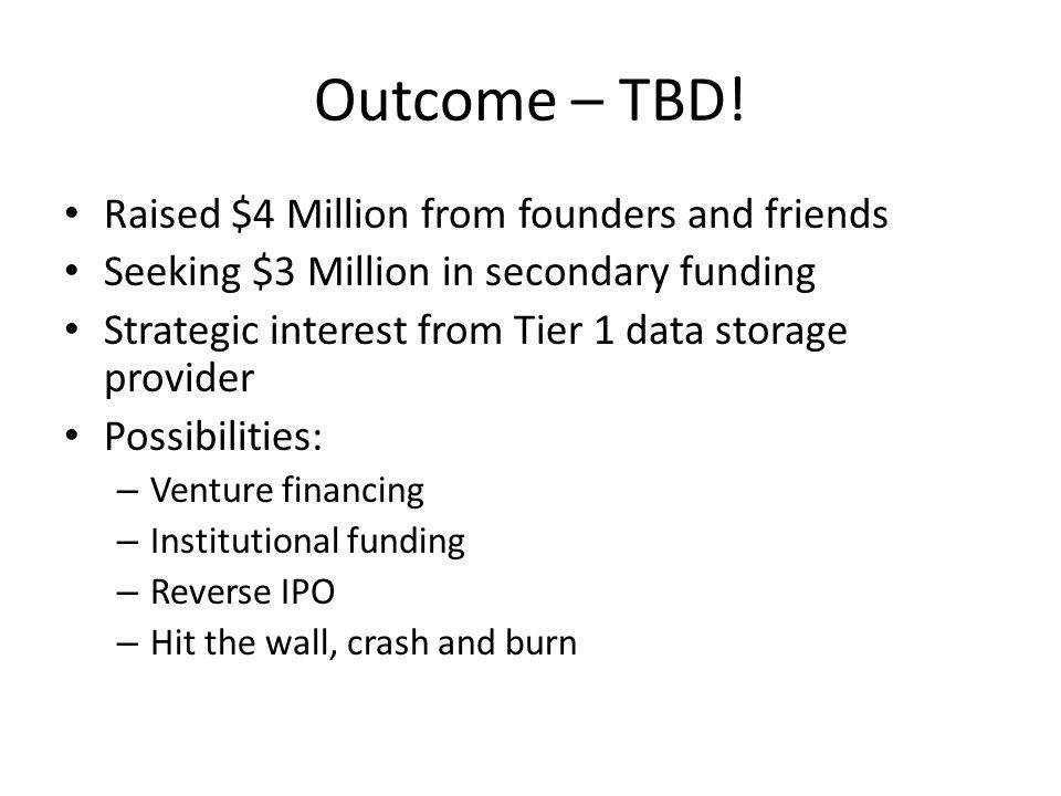 Outcome – TBD.
