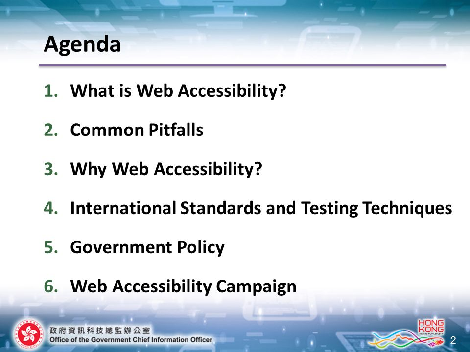 2 Agenda 1.What is Web Accessibility. 2.Common Pitfalls 3.Why Web Accessibility.