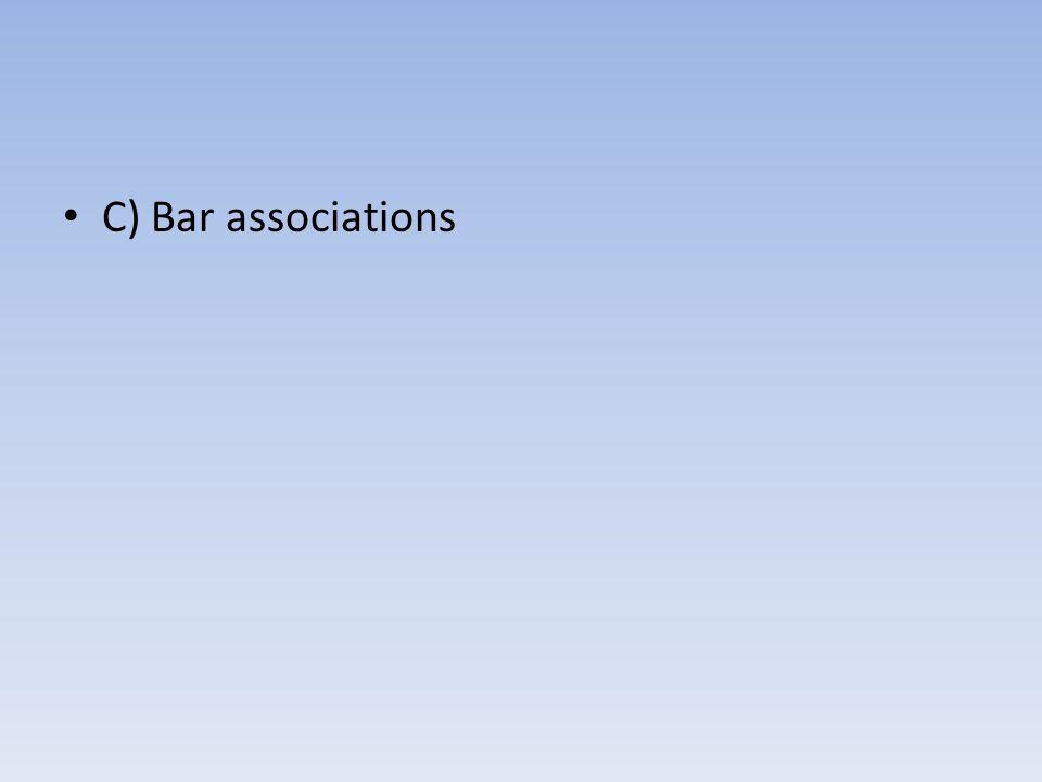 C) Bar associations