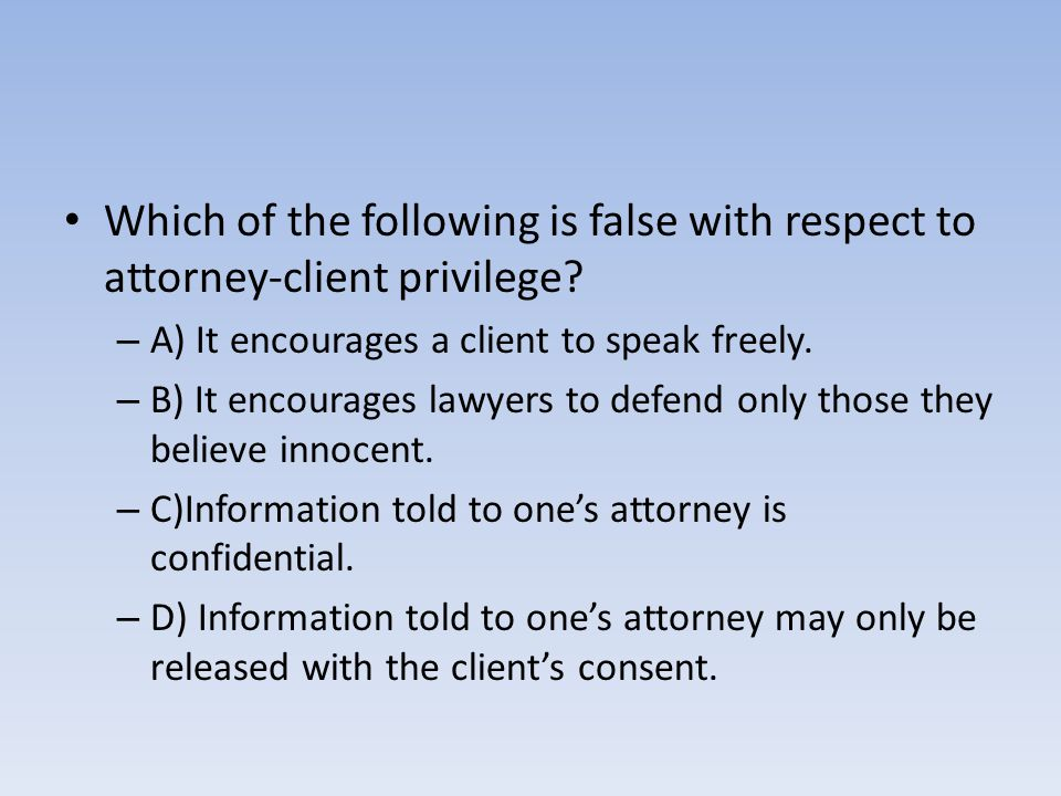 B) It encourages lawyers to defend only those they believe innocent.