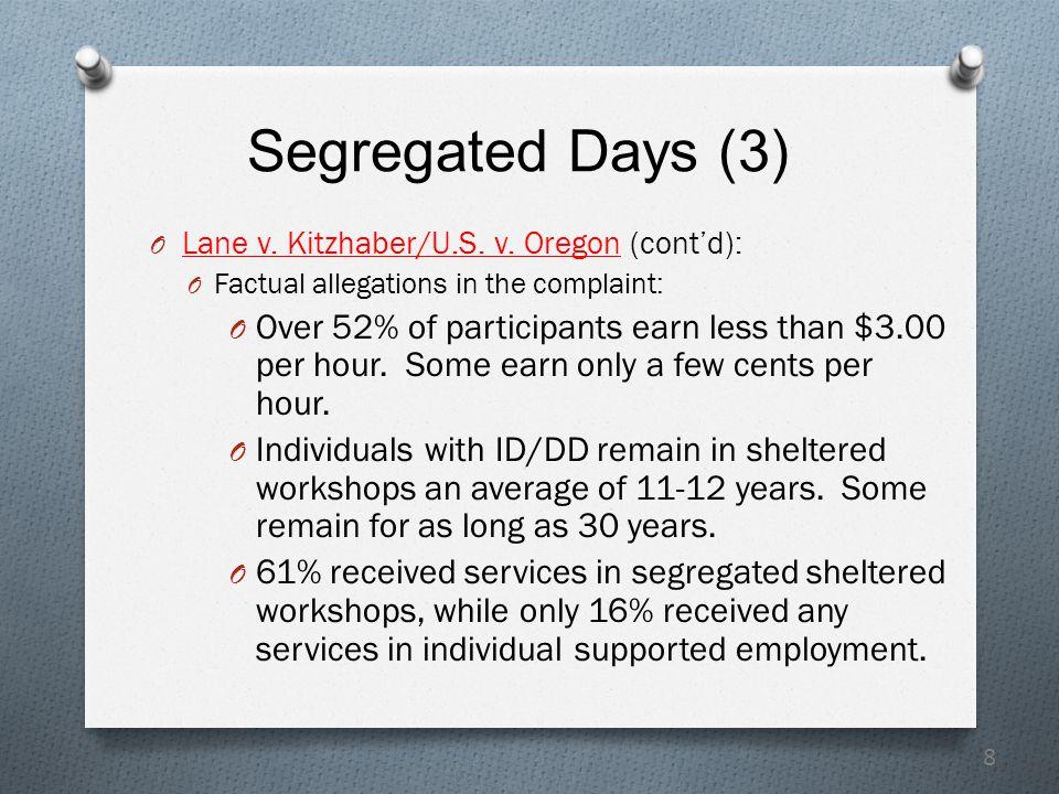 8 Segregated Days (3) O Lane v. Kitzhaber/U.S. v.