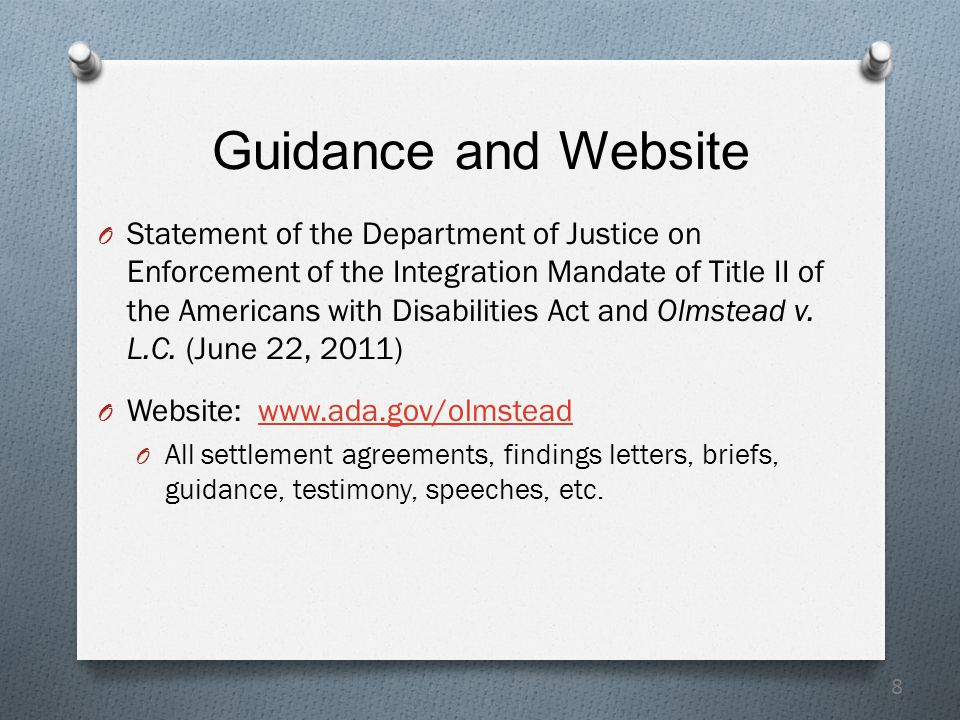 8 Guidance and Website O Statement of the Department of Justice on Enforcement of the Integration Mandate of Title II of the Americans with Disabiliti
