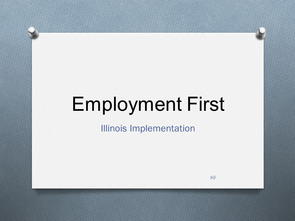 Employment First Illinois Implementation 40