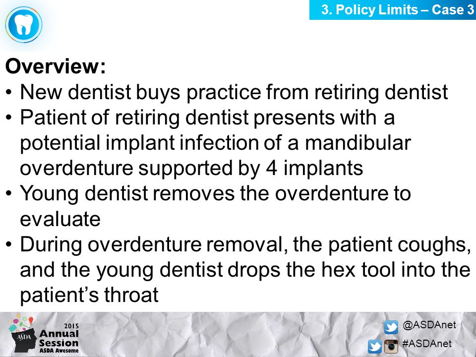 @ASDAnet #ASDAnet Overview: New dentist buys practice from retiring dentist Patient of retiring dentist presents with a potential implant infection of