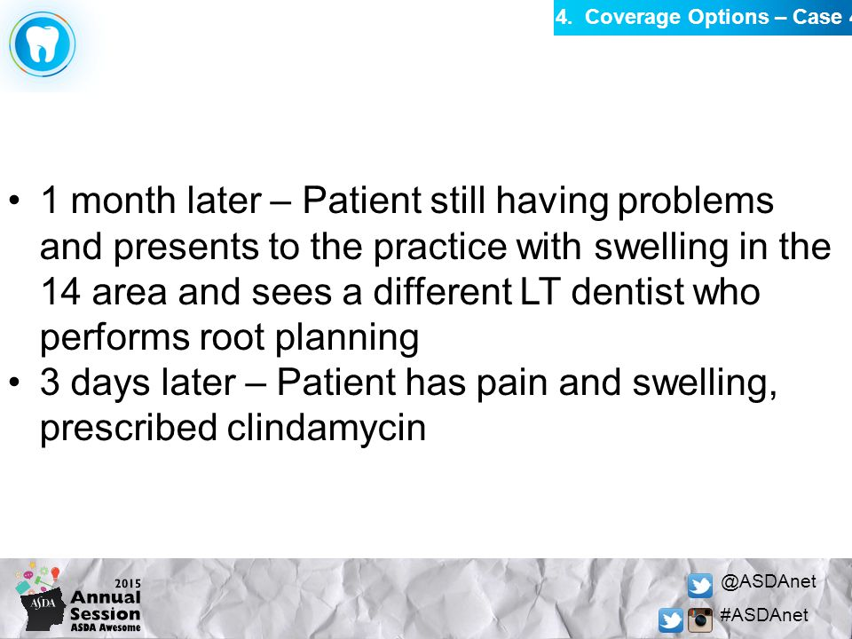 @ASDAnet #ASDAnet 1 month later – Patient still having problems and presents to the practice with swelling in the 14 area and sees a different LT dent