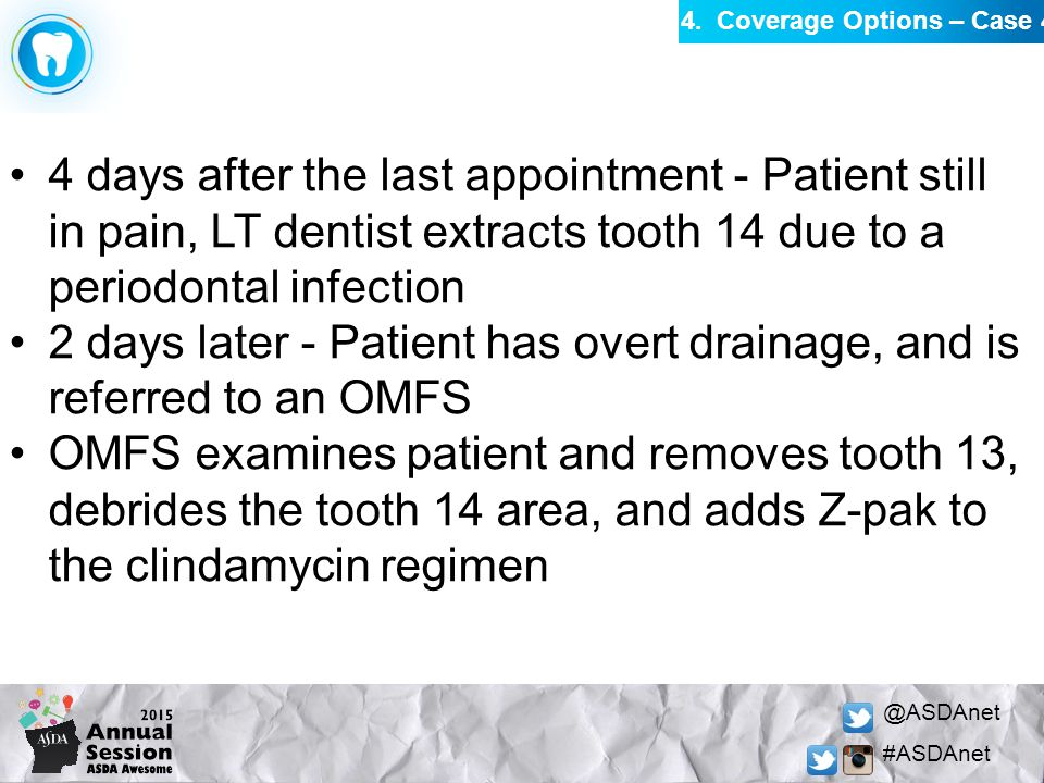 @ASDAnet #ASDAnet 4 days after the last appointment - Patient still in pain, LT dentist extracts tooth 14 due to a periodontal infection 2 days later
