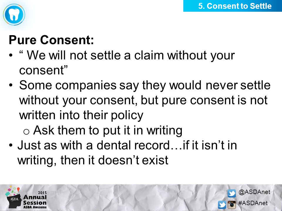 "@ASDAnet #ASDAnet Pure Consent: "" We will not settle a claim without your consent"" Some companies say they would never settle without your consent, bu"