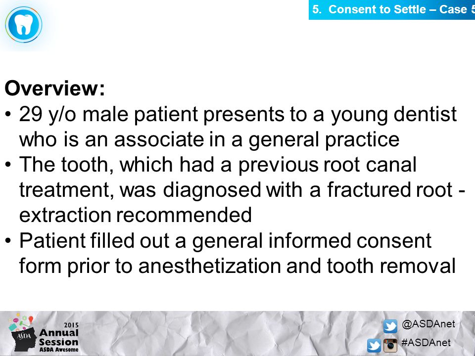 @ASDAnet #ASDAnet Overview: 29 y/o male patient presents to a young dentist who is an associate in a general practice The tooth, which had a previous