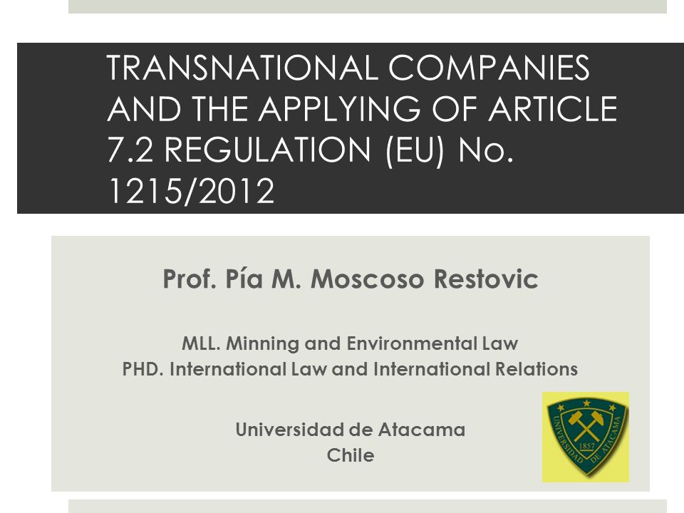 TRANSNATIONAL COMPANIES AND THE APPLYING OF ARTICLE 7.2 REGULATION (EU) No.