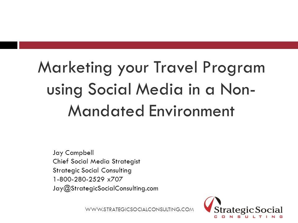 Wisconsin Business Travel Association Facebook http://goo.gl/WyI4Q WWW.STRATEGICSOCIALCONSULTING.COM