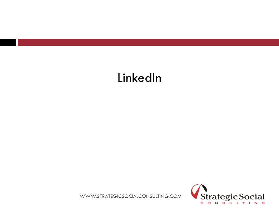 LinkedIn WWW.STRATEGICSOCIALCONSULTING.COM