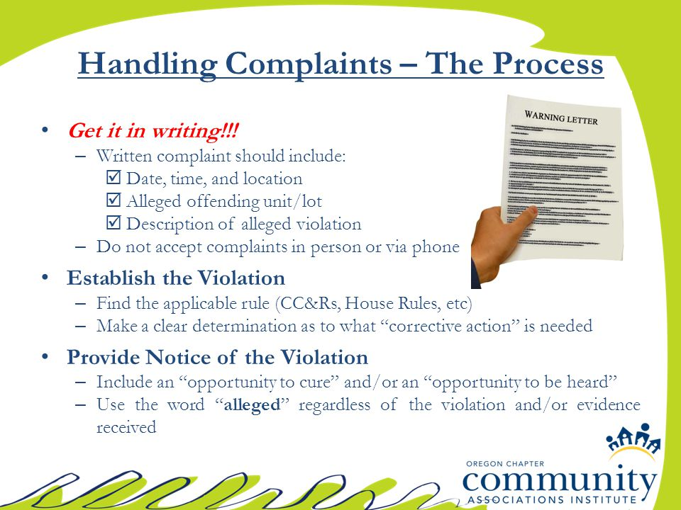 Handling Complaints – The Process Get it in writing!!.