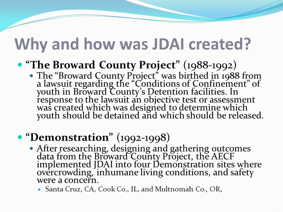 Why and how was JDAI created.