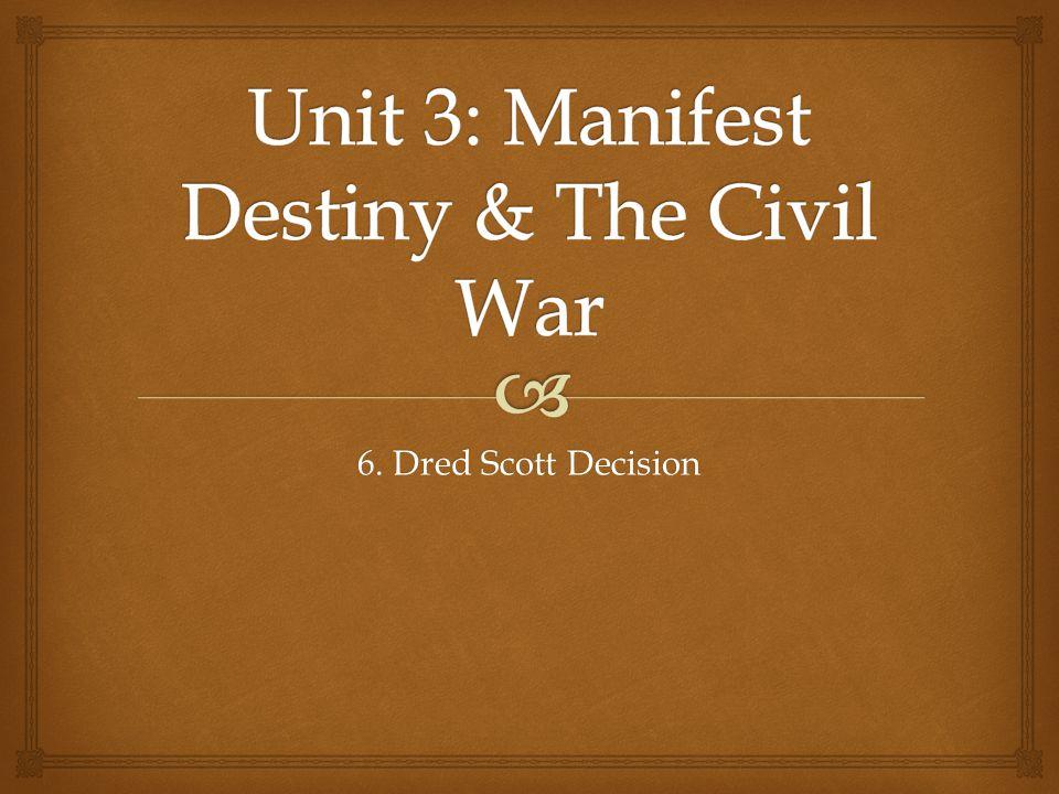 6. Dred Scott Decision