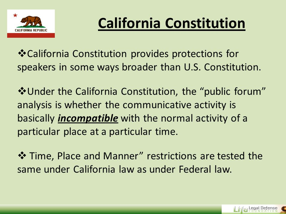 California Constitution  California Constitution provides protections for speakers in some ways broader than U.S.