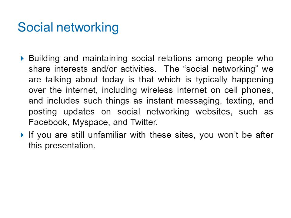 Why you can't ignore social networking:  Don't you want to know what individuals, including your employees, are saying about you and/or your company on the internet.