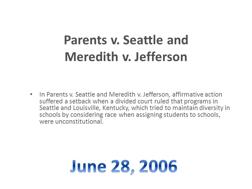 Parents v. Seattle and Meredith v. Jefferson In Parents v.
