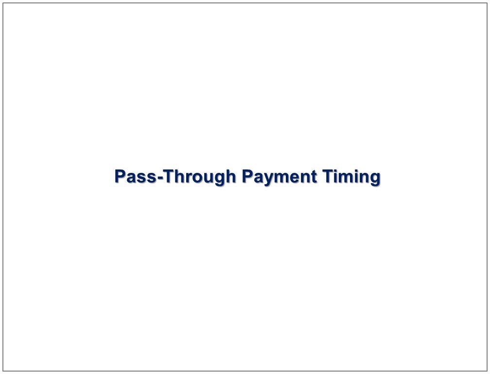 8 Pass-Through Payment Timing