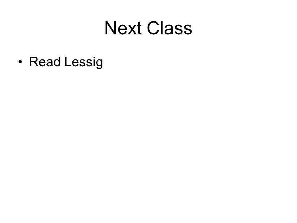 Next Class Read Lessig