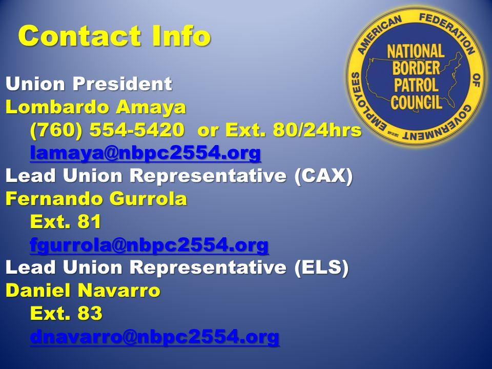 Contact Info Union President Lombardo Amaya (760) 554-5420 or Ext.
