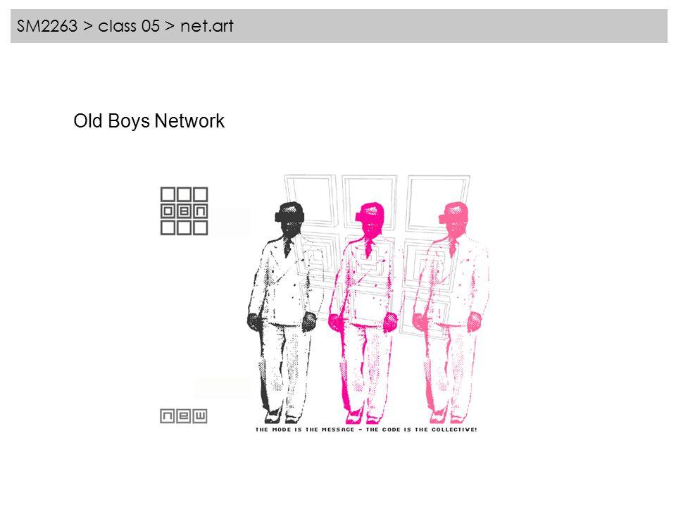 SM2263 > class 05 > net.art Old Boys Network