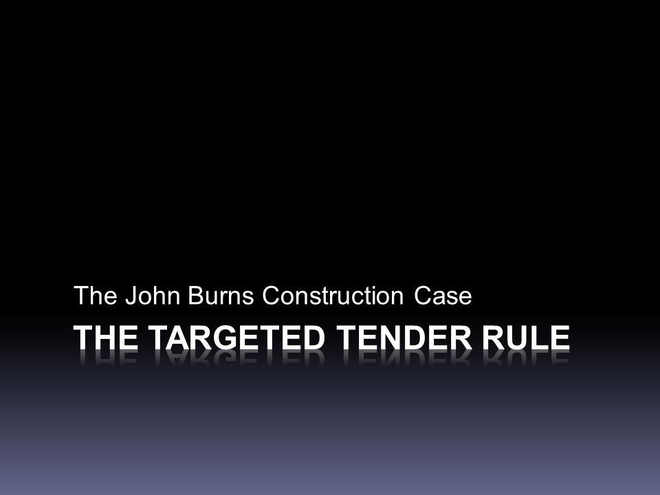 The John Burns Construction Case