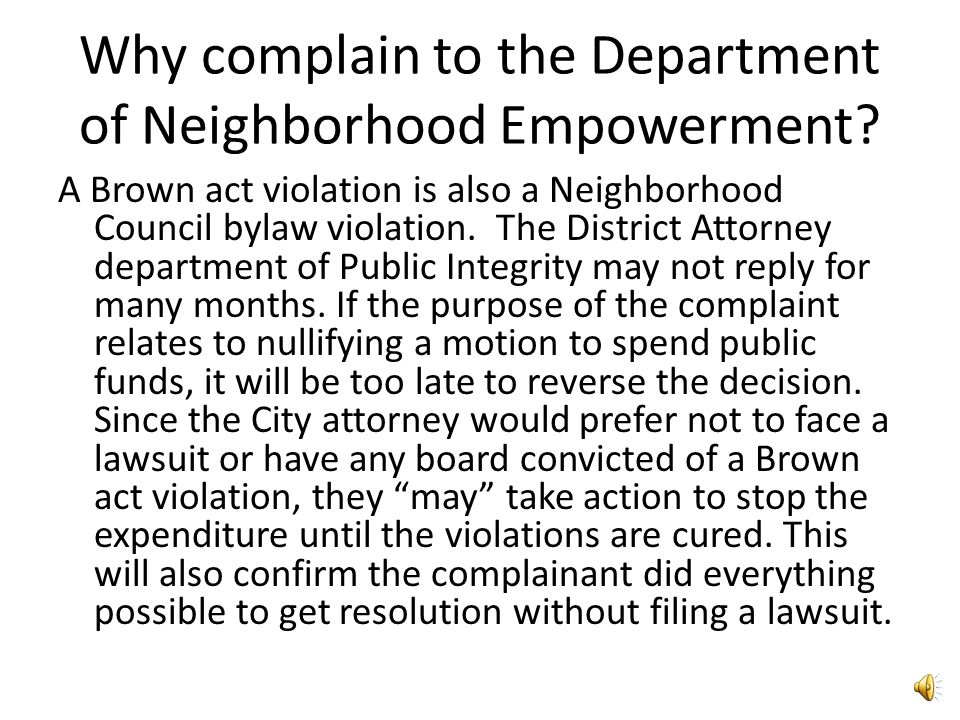 Sent the complaint to... Los Angeles County District Attorney – Department of Public Integrity.