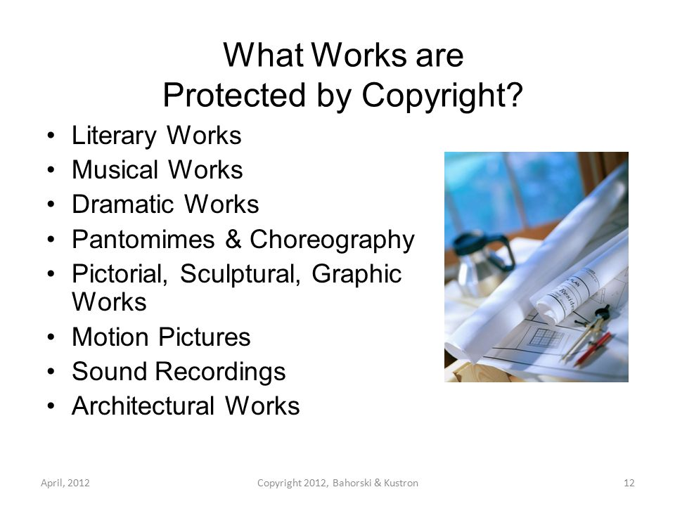 What Works are NOT Protected by Copyright.