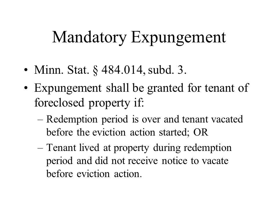 Mandatory Expungement Minn. Stat. § 484.014, subd.