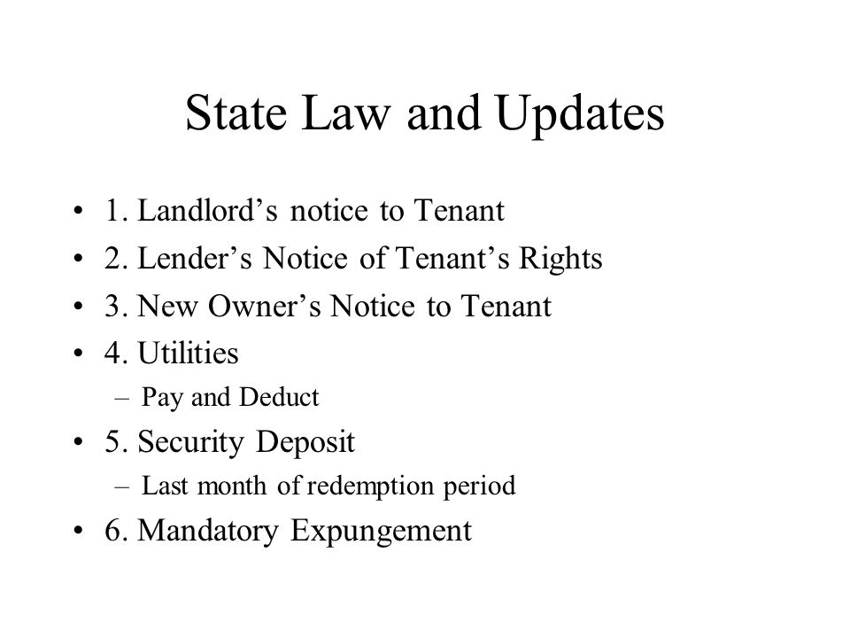 State Law and Updates 1. Landlord's notice to Tenant 2.