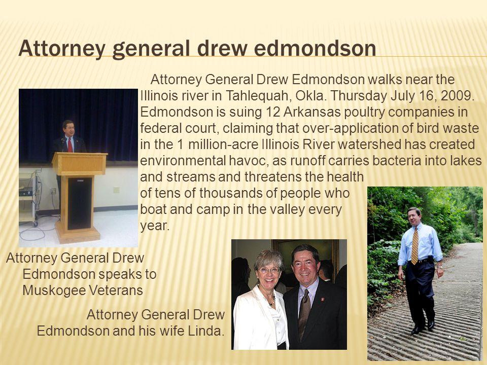 Attorney general drew edmondson Attorney General Drew Edmondson walks near the Illinois river in Tahlequah, Okla.