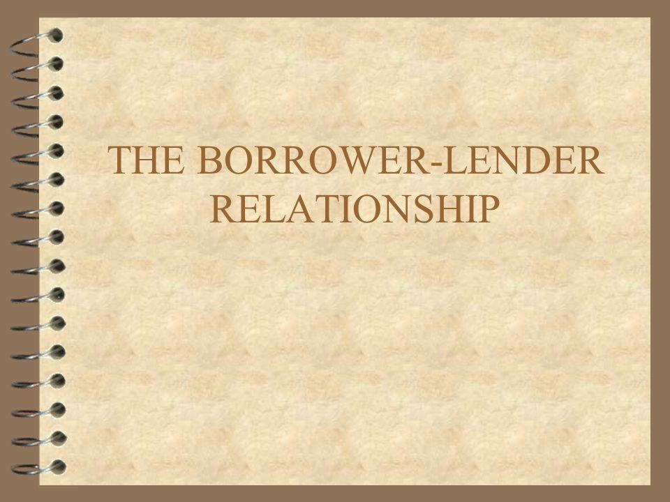 THE BORROWER-LENDER RELATIONSHIP