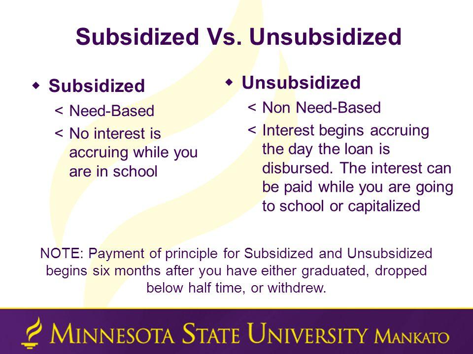 Subsidized Vs.