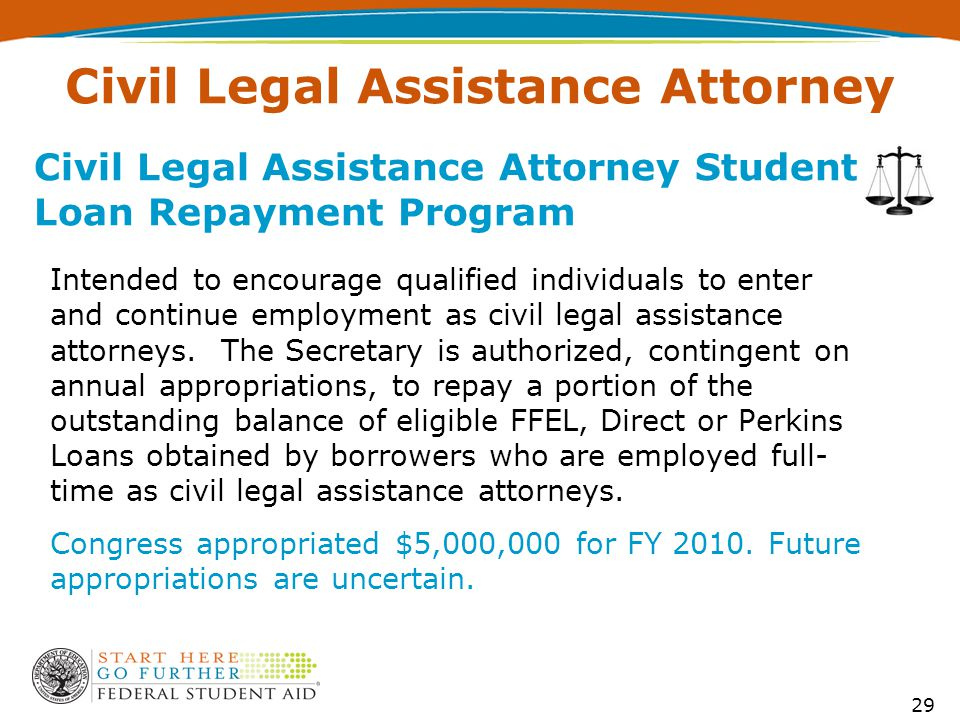 Intended to encourage qualified individuals to enter and continue employment as civil legal assistance attorneys.
