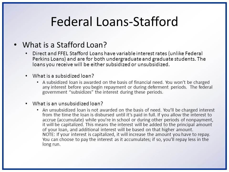 Frequently Asked Questions Who can get a Stafford Loan.