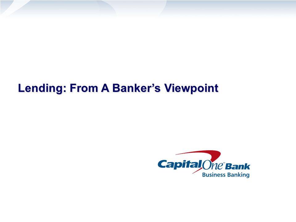 Lending: From A Banker's Viewpoint