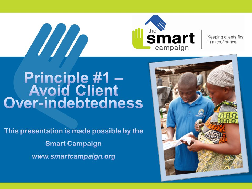 2 1.Client protection principles 2. Principle #1 in practice 3.