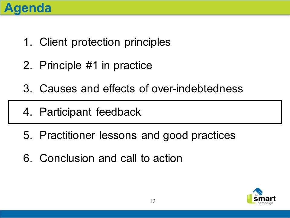 10 1. Client protection principles 2. Principle #1 in practice 3.