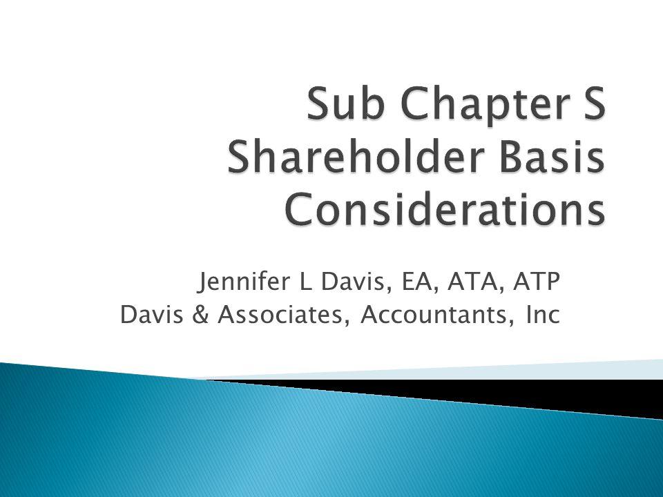 Jennifer L Davis, EA, ATA, ATP Davis & Associates, Accountants, Inc