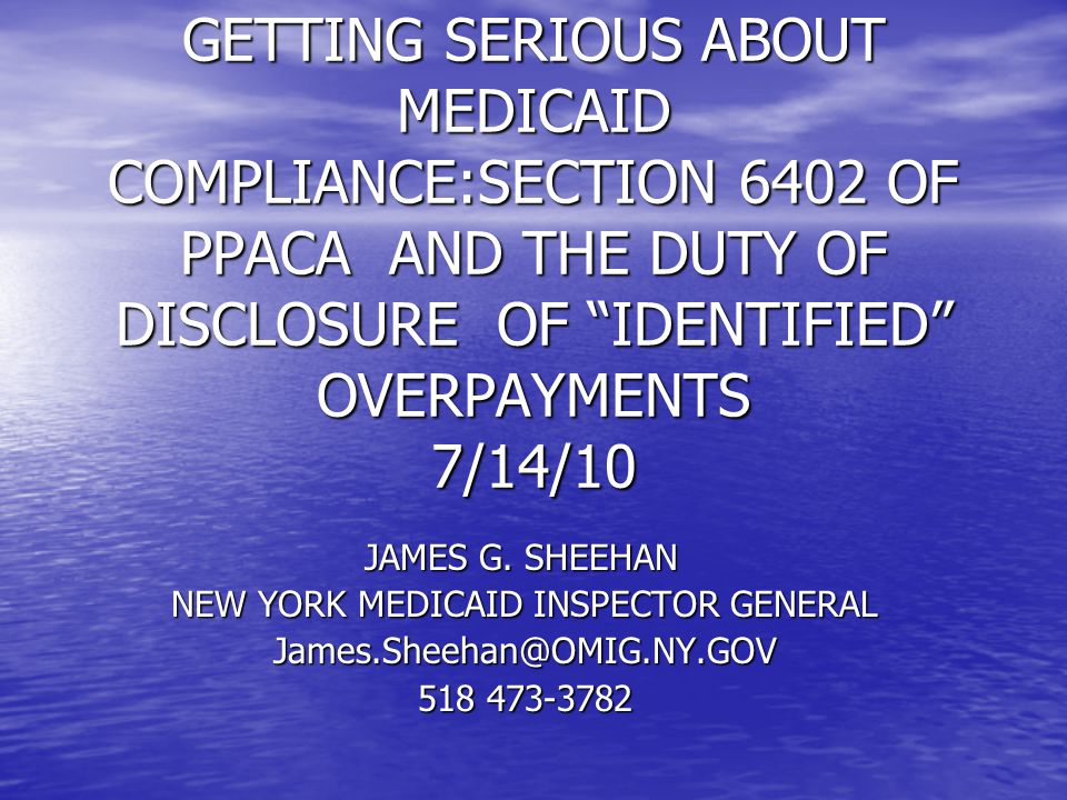 PROVIDER MUST STATE THE REASON FOR OVERPAYMENT Notify the State to whom the overpayment was returned in writing of the reason for the overpayment Use OMIG's Disclosure Protocol, available on the OMIG web site, www.OMIG.ny.gov COMPARE WITH PA 2010 Self-Audit Protocol: http://www.dpw.state.pa.us/omap/omapfab.asp http://www.dpw.state.pa.us/omap/omapfab.asp COMPARE WITH NJ Self-Disclosure Process www.nj.state.us/njomig www.nj.state.us/njomig Mass., Ct.