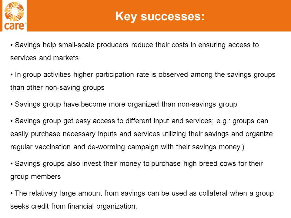 Key successes: Savings help small-scale producers reduce their costs in ensuring access to services and markets.