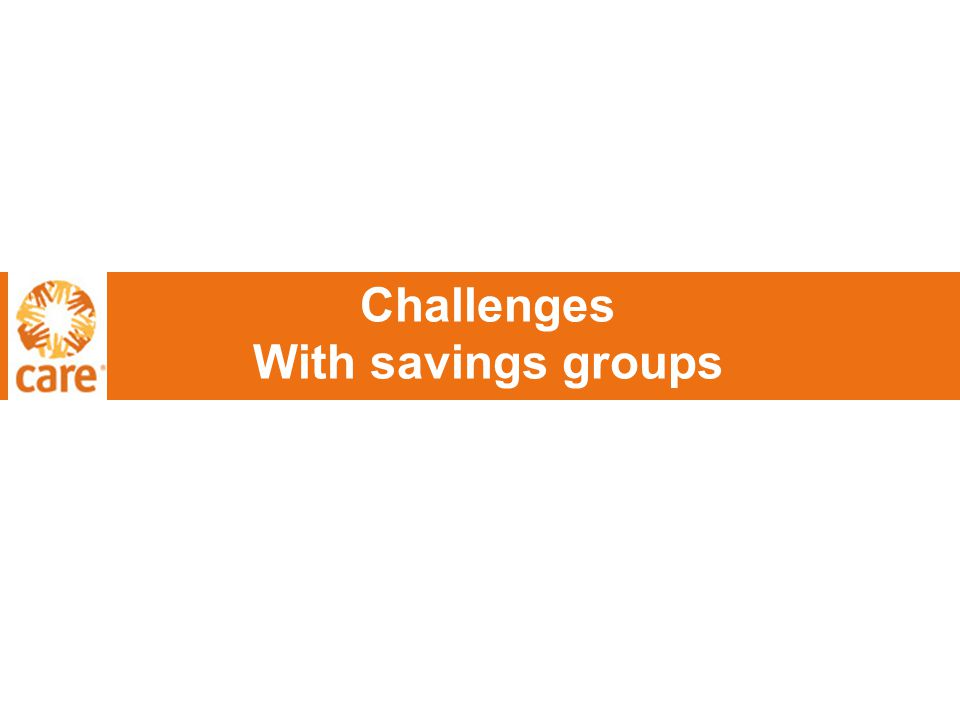 Challenges With savings groups