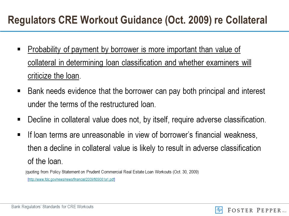 Bank Regulators' Standards for CRE Workouts Regulators CRE Workout Guidance (Oct.