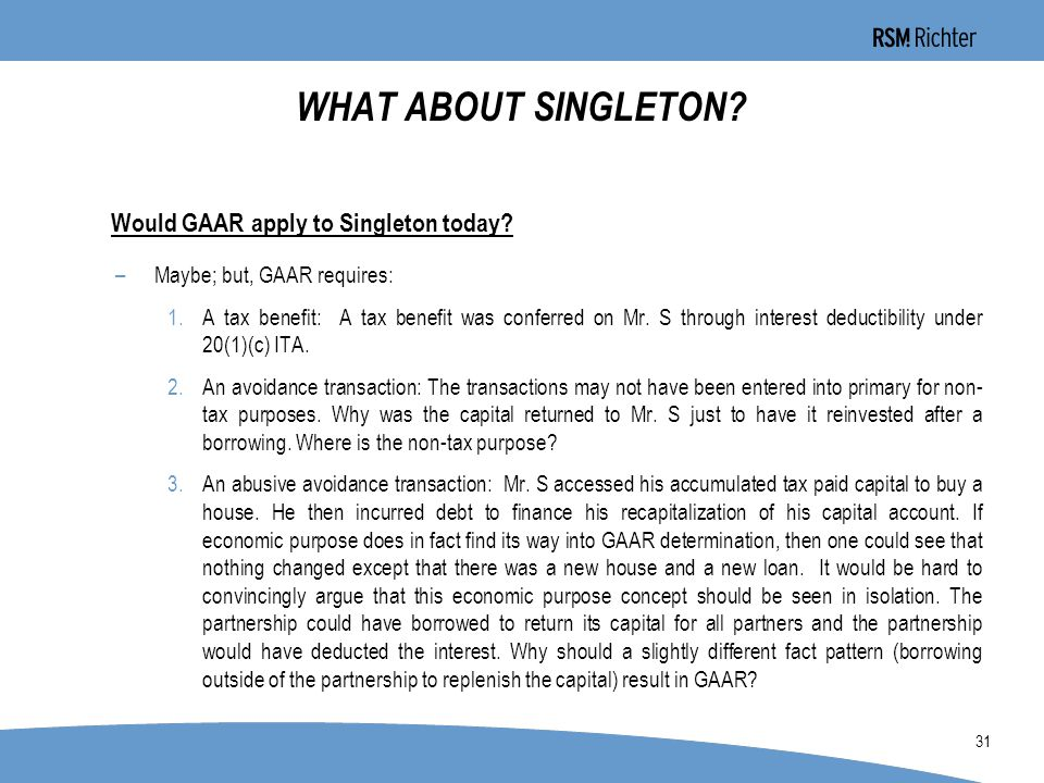 0 31 WHAT ABOUT SINGLETON. Would GAAR apply to Singleton today.